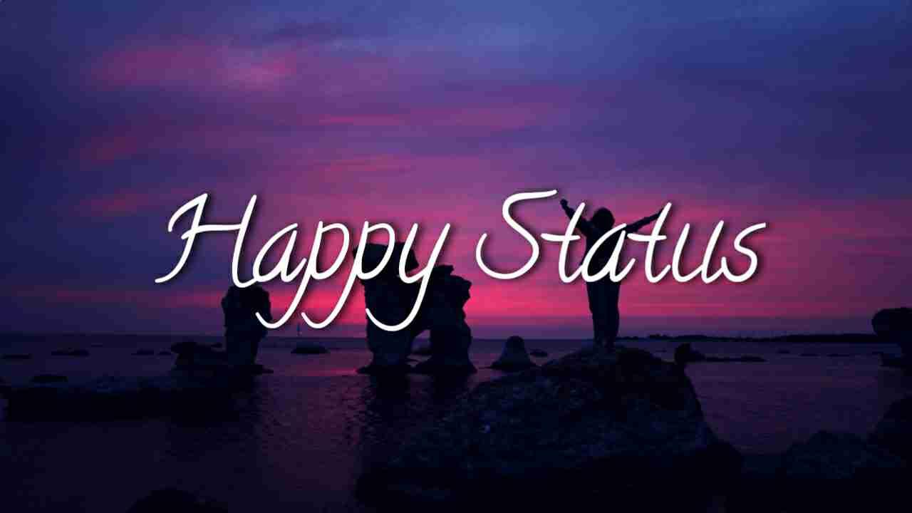 Happy Status