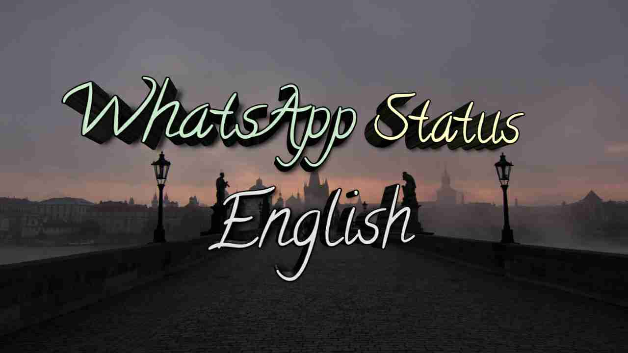 Whatsapp Status In English 2020 Best English Status For