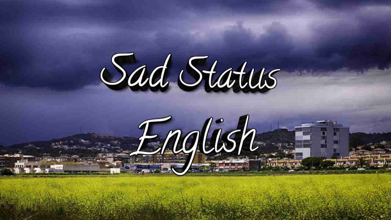 Sad Status In English